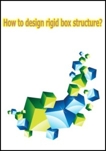 resource-how to design rigid box structure